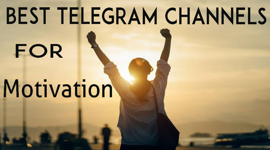 Best Motivation Telegram channels