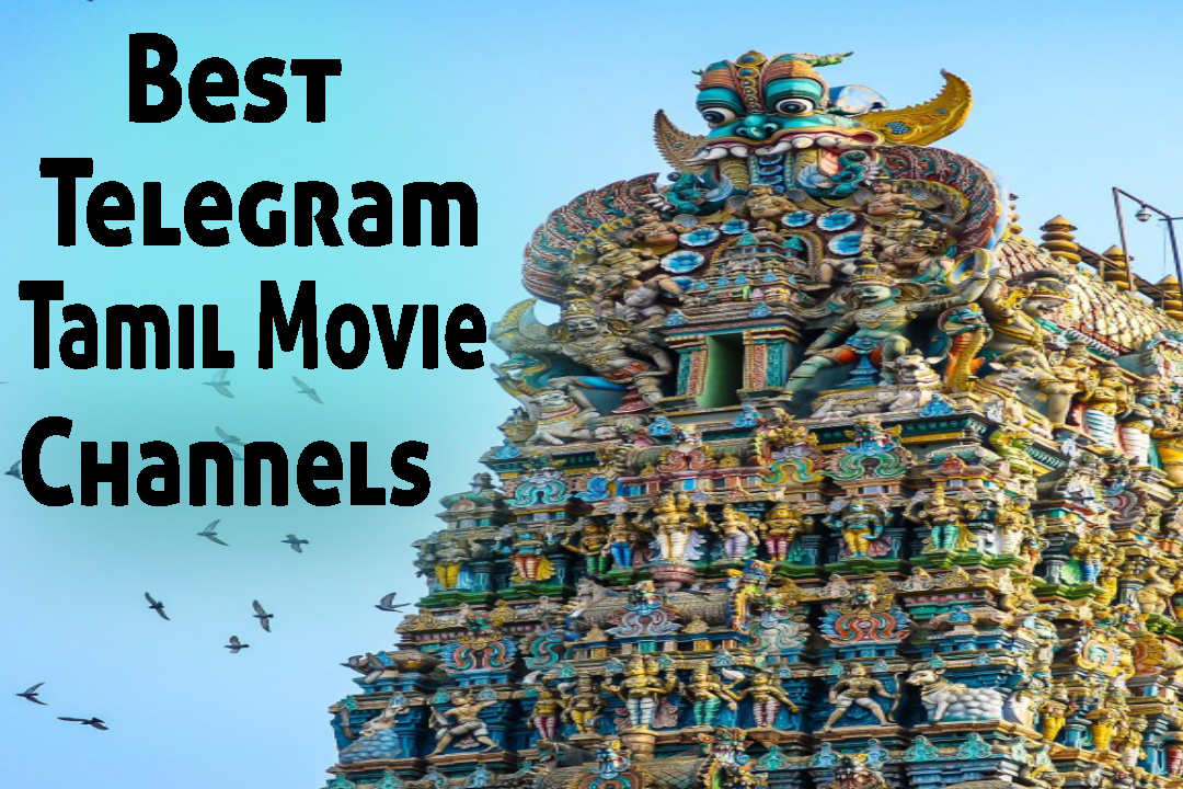 Best Telegram Tamil movie channel
