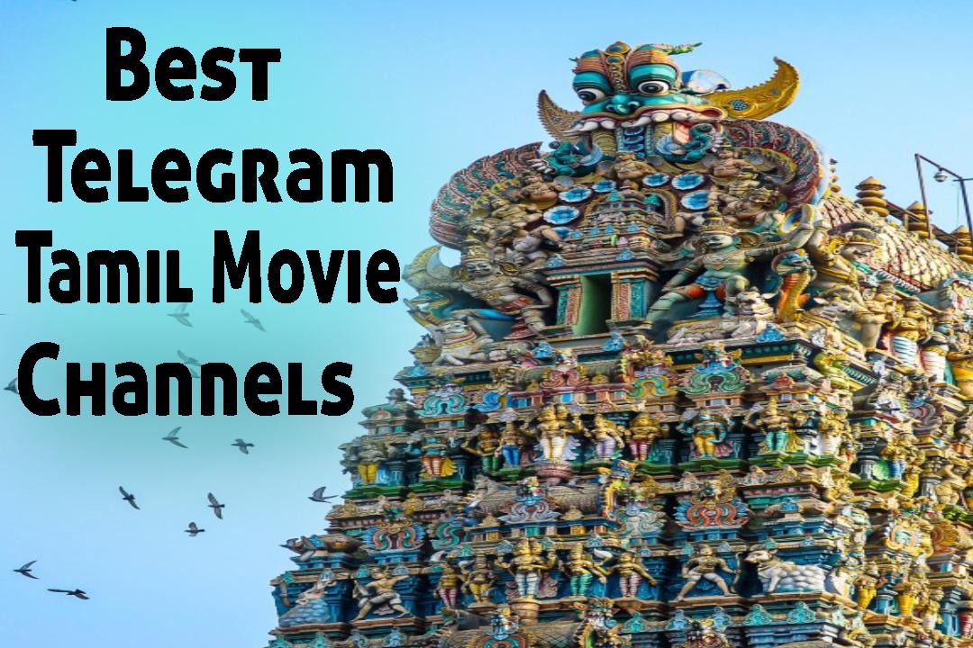 Best Telegram Tamil movie channel