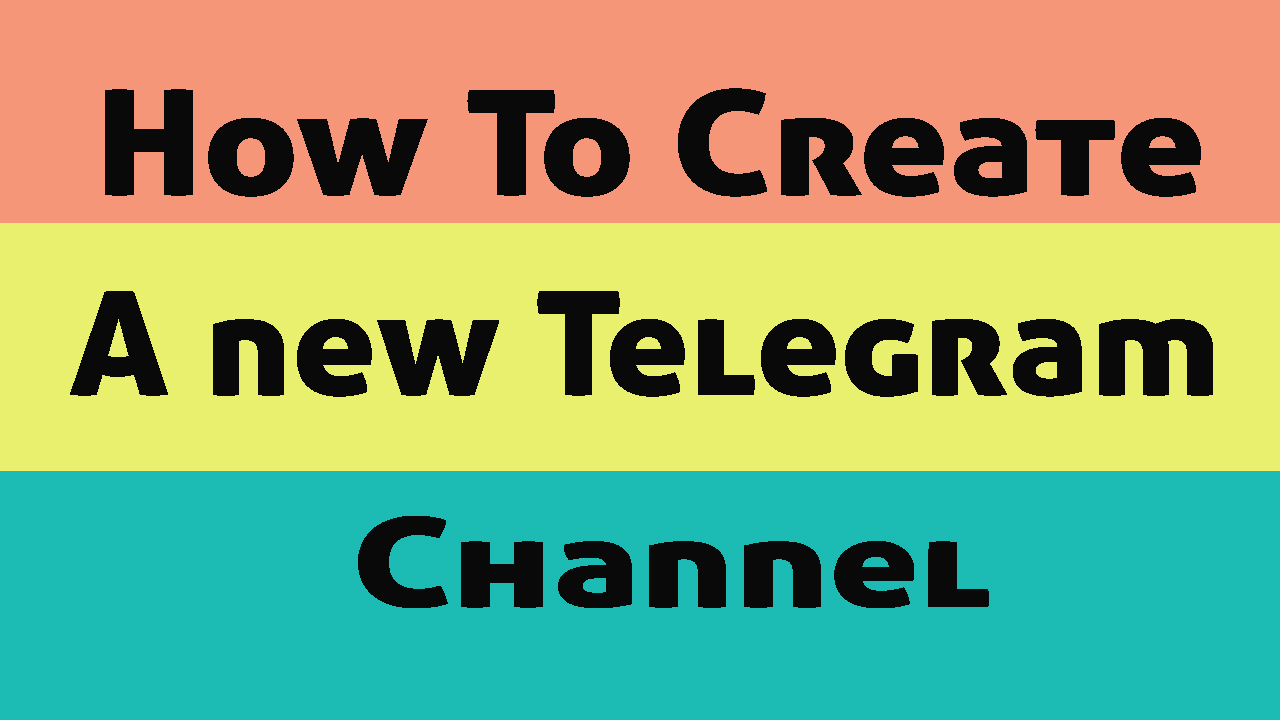 How to create a Telegram Channel